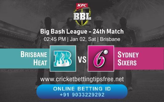 Cricket Betting Tips And Match Prediction For Brisbane Heat vs Sydney Sixers 24th Match Tips With Online Betting Tips Cbtf Cricket-Free Cricket Tips-Match Tips-Jsk Tips
