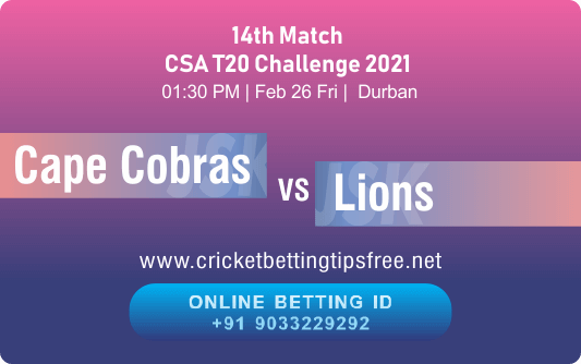 Cricket Betting Tips And Match Prediction For Cape Cobras vs Lions 14th Match With Online Betting Tips Cbtf Cricket-Free Cricket Tips-Match Tips-Jsk Tips