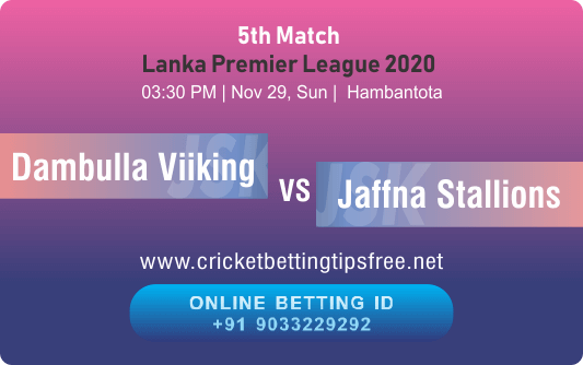 Cricket Betting Tips And Match Prediction For Dambulla Viiking vs Jaffna Stallions 5th Match Tips With Online Betting Tips Cbtf Cricket-Free Cricket Tips-Match Tips-Jsk Tips
