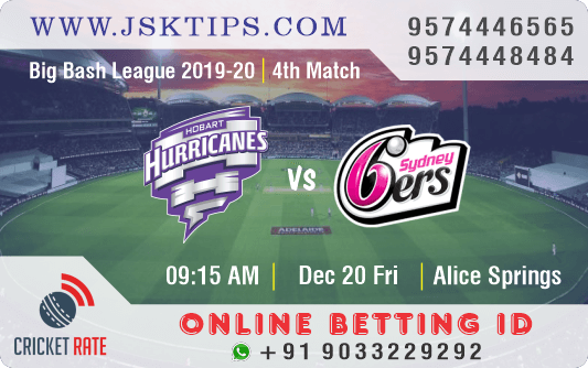 Hobart Hurricanes vs Sydney Sixers, 4th Match Prediction & Betting Tips