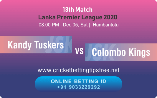 Kandy Tuskers vs Colombo Kings 13th Match Betting Tips