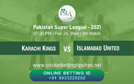 Cricket Betting Tips And Match Prediction For Karachi Kings vs Islamabad United 6th Match With Online Betting Tips Cbtf Cricket-Free Cricket Tips-Match Tips-Jsk Tips