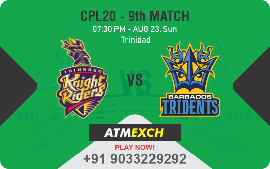 Trinbago Knight Riders vs Barbados Tridents 9th Match Betting Tips
